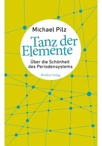 Buch »Tanz der Elemente / Michael Pilz« kaufen