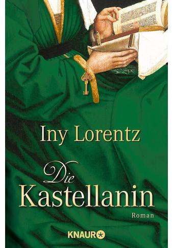 Buch »Die Kastellanin / Iny Lorentz« kaufen
