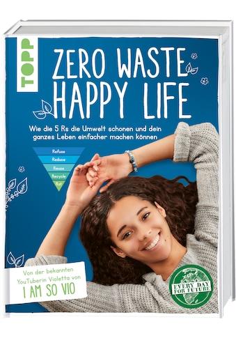 Buch »Zero Waste - Happy Life! / Violetta Verissimo« kaufen