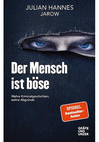 Buch »Der Mensch ist böse / Julian Hannes« kaufen