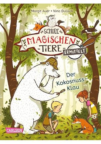 Buch »Die Schule der magischen Tiere ermittelt 3: Der Kokosnuss-Klau (Zum Lesenlernen)... kaufen