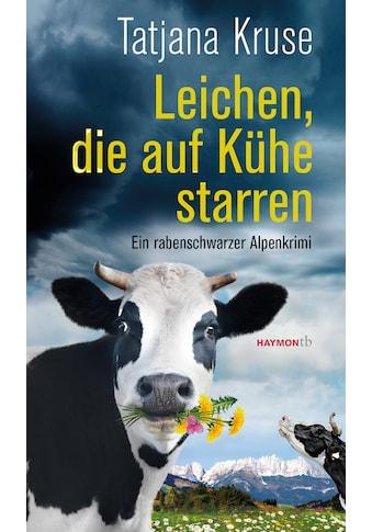 Buch »Leichen, die auf Kühe starren / Tatjana Kruse« kaufen