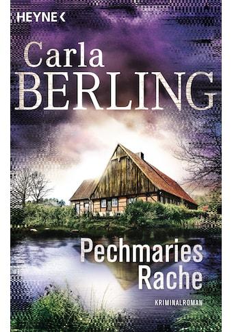 Buch »Pechmaries Rache / Carla Berling« kaufen