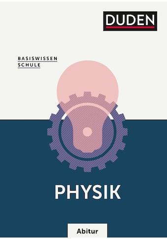 Buch »Basiswissen Schule - Physik Abitur / Lothar Meyer, Gerd-Dietrich Schmidt, Lothar... kaufen