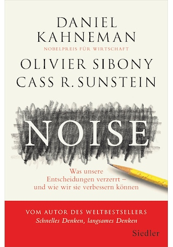 Buch »Noise / Daniel Kahneman, Olivier Sibony, Cass R. Sunstein, Thorsten Schmidt« kaufen