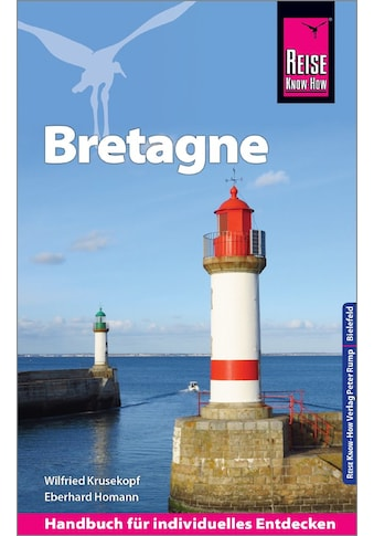 Buch »Reise Know-How Reiseführer Bretagne / Wilfried Krusekopf, Eberhard Homann« kaufen