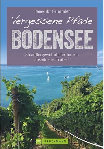 Buch »Vergessene Pfade Bodensee / Benedikt Grimmler« kaufen