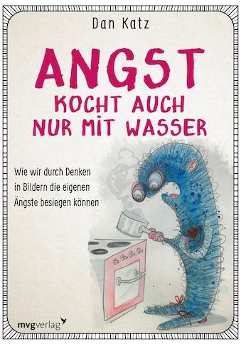 Buch »Angst kocht auch nur mit Wasser / Dan Katz« kaufen