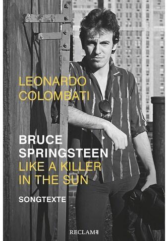 Buch »Bruce Springsteen - Like a Killer in the Sun / Leonardo Colombati, Heinz Rudolf... kaufen