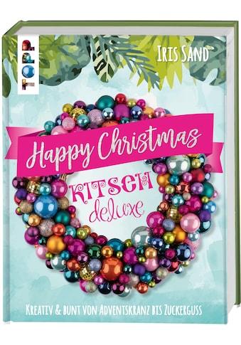 Buch »Happy Christmas mit Kitsch Deluxe / Iris Sand« kaufen