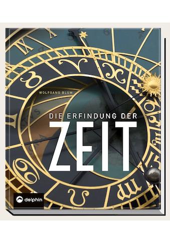 Buch »Die Erfindung der Zeit / Wolfgang Blum« kaufen