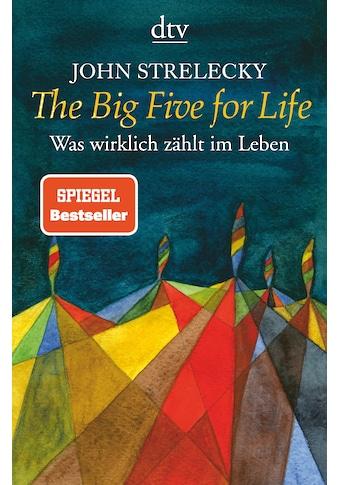 Buch »The Big Five for Life / John Strelecky, Bettina Lemke« kaufen