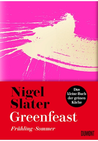 Buch »Greenfeast: Frühling / Sommer / Nigel Slater, Sofia Blind« kaufen