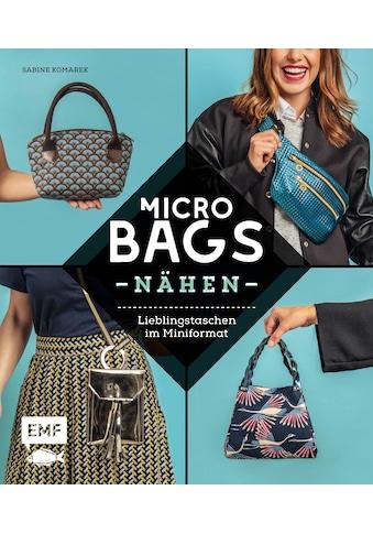 Buch »Micro-Bags nähen / Sabine Komarek« kaufen