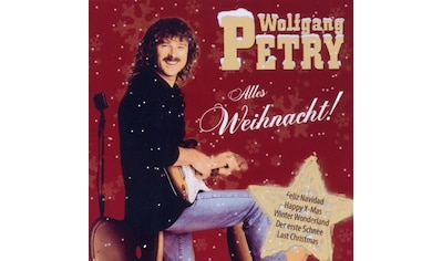 Musik-CD »Alles Weihnacht! / Petry,Wolfgang« kaufen