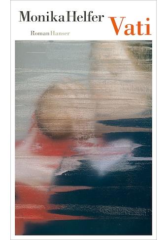 Buch »Vati / Monika Helfer« kaufen