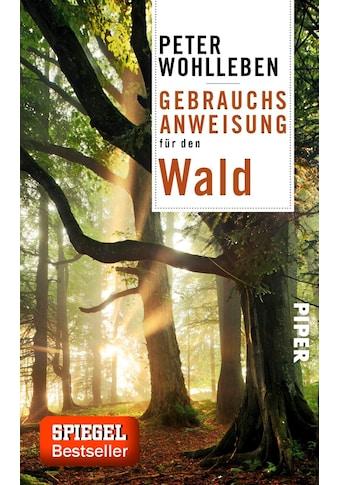 Buch »Gebrauchsanweisung für den Wald / Peter Wohlleben« kaufen