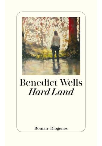 Buch »Hard Land / Benedict Wells« kaufen