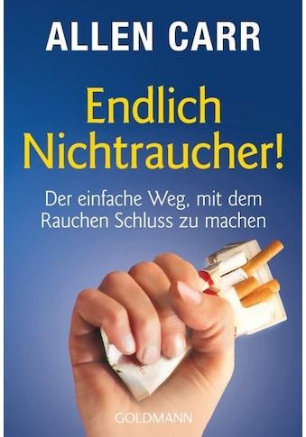 Buch »Endlich Nichtraucher! / Allen Carr, Ingeborg Andreas-Hoole« kaufen