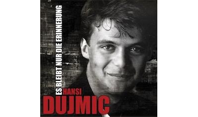 Musik - CD ES BLEIBT NUR DIE ERINNERU / Dujmic,Hansi, (1 CD) kaufen