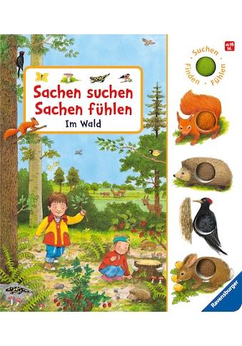 Buch »Sachen suchen, Sachen fühlen: Im Wald / Frauke Nahrgang, Guido Wandrey« kaufen