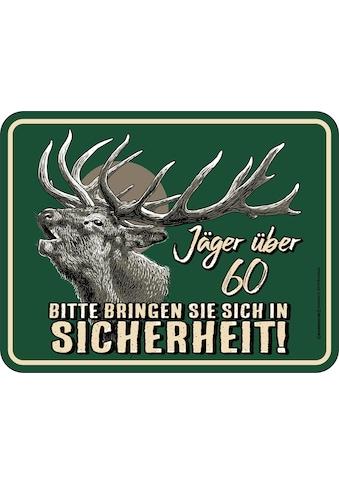 Rahmenlos Blechschild mit lustigem Jäger - Motiv kaufen