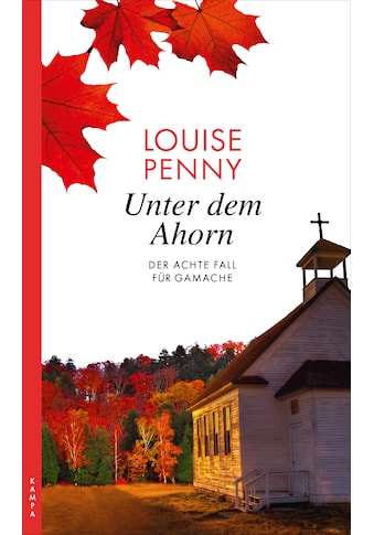 Buch »Unter dem Ahorn / Louise Penny, Sepp Leeb« kaufen