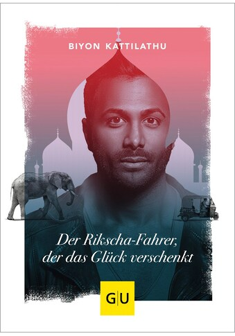 Buch »Der Rikscha-Fahrer, der das Glück verschenkt / Biyon Kattilathu« kaufen