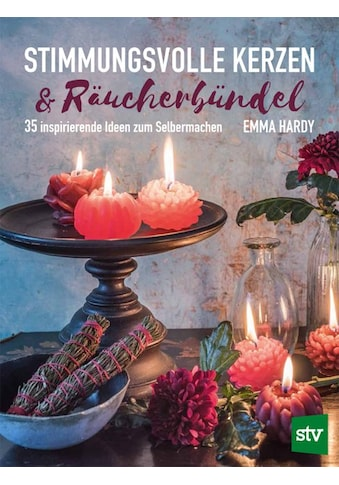 Buch »Stimmungsvolle Kerzen & Räucherbündel / Emma Hardy« kaufen