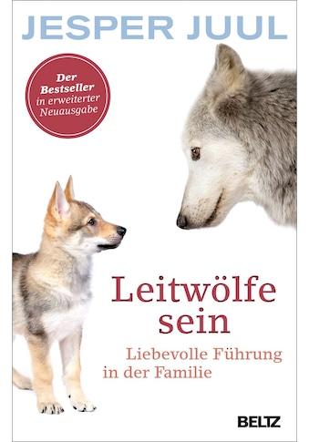 Buch »Leitwölfe sein / Jesper Juul« kaufen