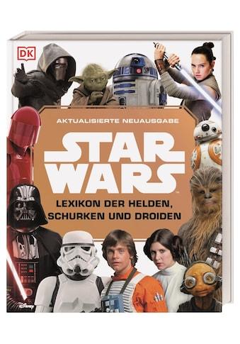 Buch »Star Wars(TM) Lexikon der Helden, Schurken und Droiden / Simon Beecroft,... kaufen