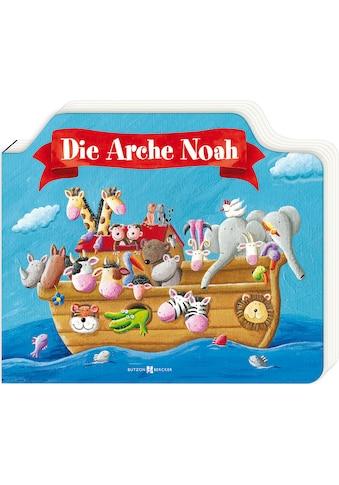 Buch »Die Arche Noah / Andrea Petrlik Huseinovic, Melissa Schirmer« kaufen