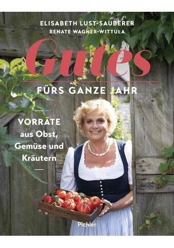 Buch »Gutes fürs ganze Jahr / Elisabeth Lust-Sauberer, Renate Wagner-Wittula, Melina... kaufen