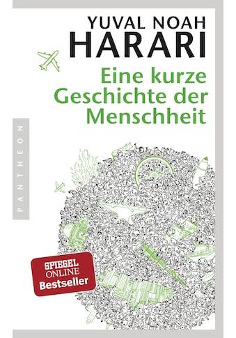 Buch »Eine kurze Geschichte der Menschheit / Yuval Noah Harari, Jürgen Neubauer« kaufen