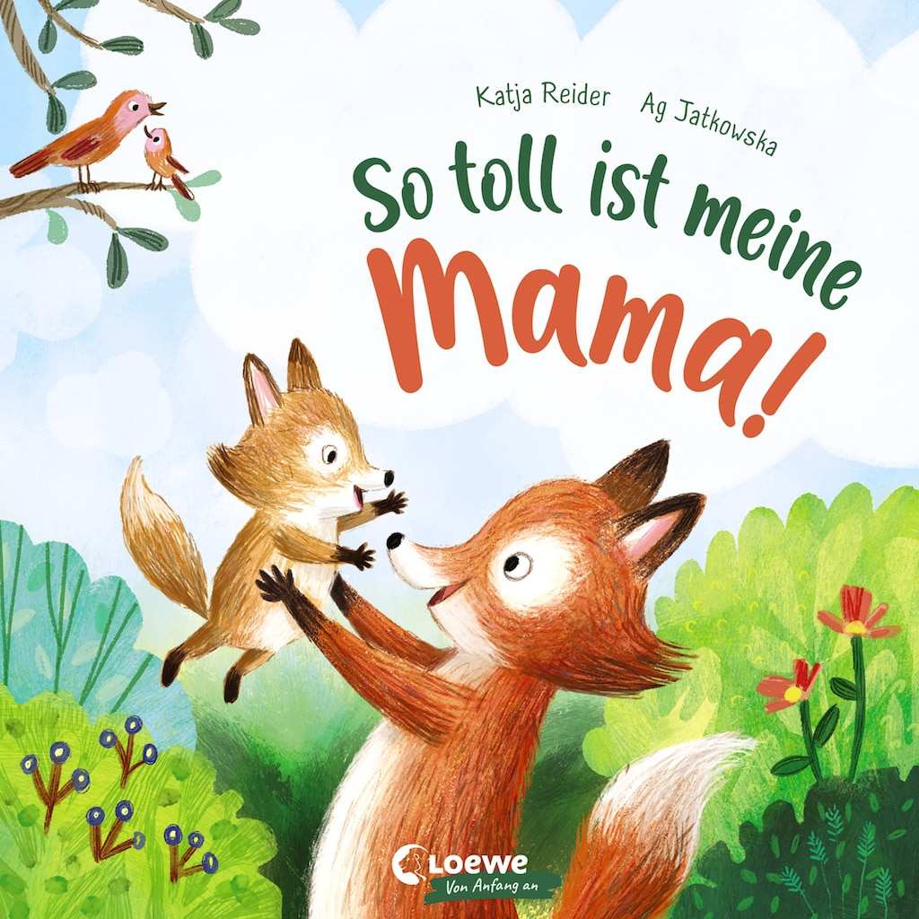 Buch »So toll ist meine Mama! / Katja Reider, Loewe Von Anfang An, Ag Jatkowska«