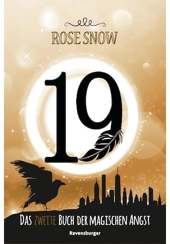 Buch »19 - Das zweite Buch der magischen Angst / Rose Snow« kaufen