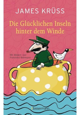 Buch »Die Glücklichen Inseln hinter dem Winde / James Krüss« kaufen